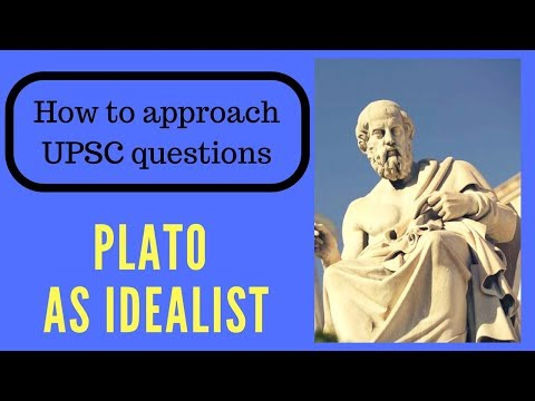 Plato as an idealist Western Political Thought Philosophy UPSC