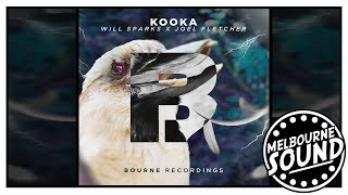 Will Sparks X Joel Fletcher Kooka Bourne Recordings