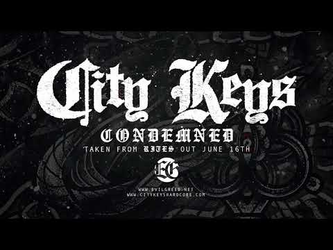 CITY KEYS   Condemned Official Video