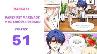 Paper Pet Marriage Mysterious Husband Chapter 51-Injured Arm