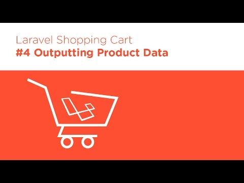 [Programming Tutorials] Laravel 5.2 PHP - Build a Shopping Cart - #4 Outputting Product Data