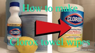 How to Make Clorox Wipes  when they are sold out!