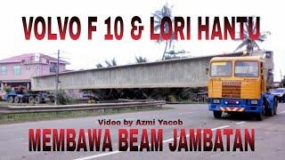 VOLVO F 10 & LORI HANTU TARIK BEAM