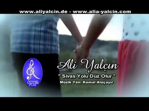 Ali Yalçın - Sivas Yolu Düz Olur (Official Video)