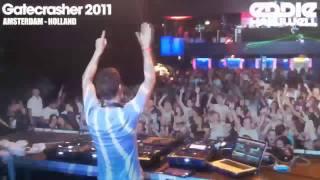 Eddie Halliwell - Gatecrasher 2011 Amsterdam (Lucid - I Can