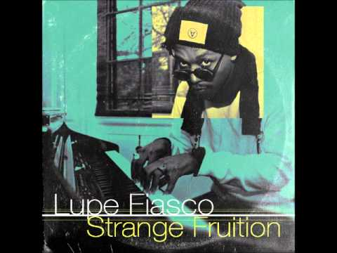 Lupe Fiasco - Strange Fruition [Instrumental Remake]