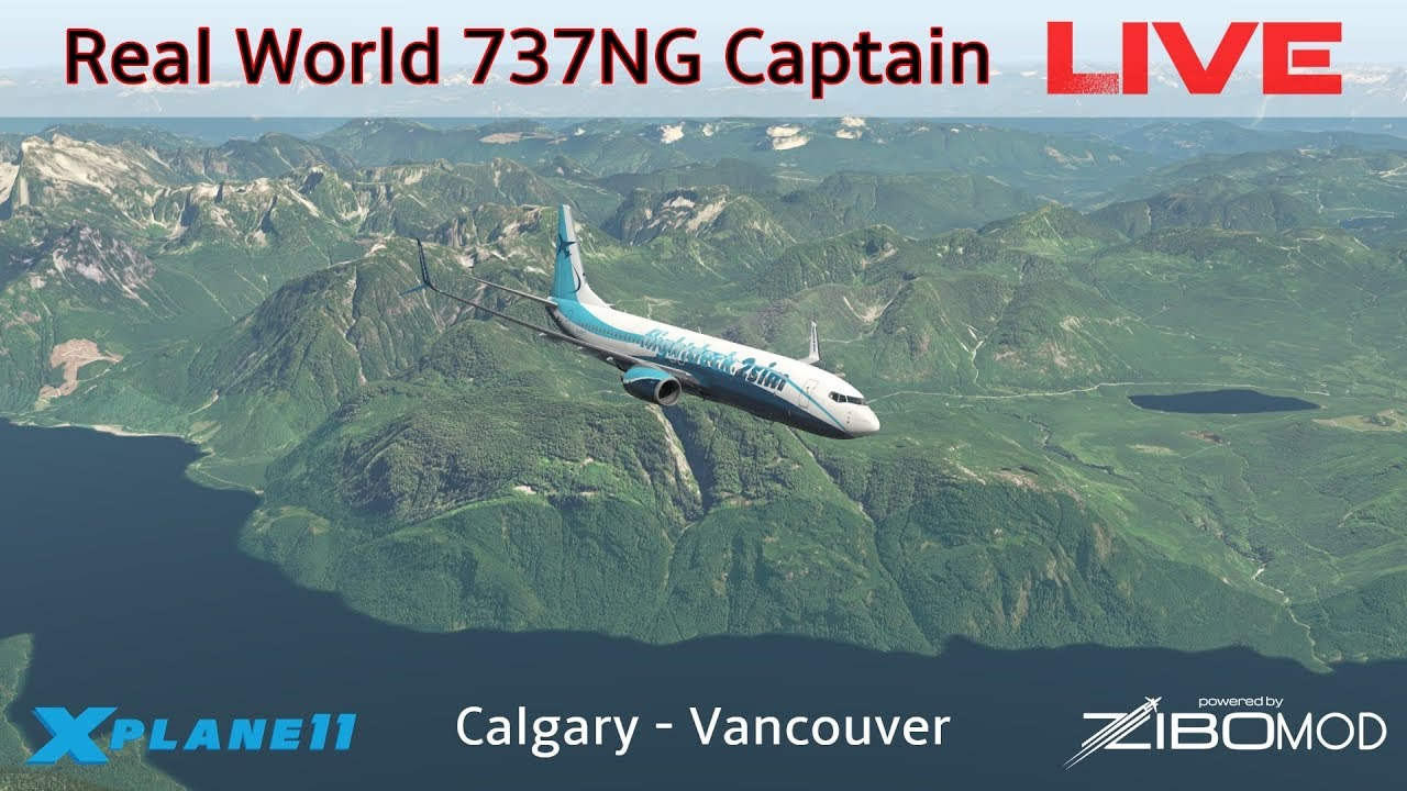 Real Airline Captain LIVE | ZIBO MOD 737 | Calgary