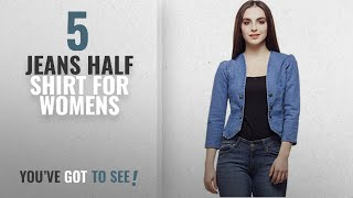 Top 10 Jeans Half Shirt For Womens [2018]: Westa Clothing Women