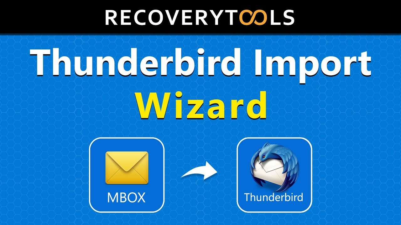 Thunderbird Import Software to Add, Upload MBOX to
