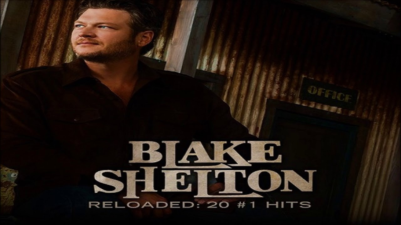Blake Shelton Austin Hq Youtube