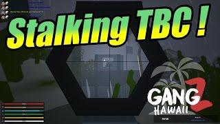 Unturned GangZ Hawaii - S5E3 - hunting the TBC!