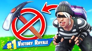 Fortnite BUT The Pickaxe IS *BANNED* Challenge