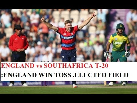 ENGLAND vs SOUTHAFRICA :ENGLAND WIN TOSS ,ELECTED FIELD