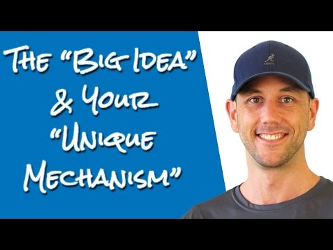 """The """"Big Idea"""" And Your """"Unique Mechanism"""" - Two Key Parts Of A Successful Marketing Funnel! thumbnail"""