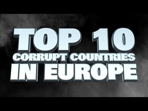 Top 10 Most Corrupt Countries in Europe 2014