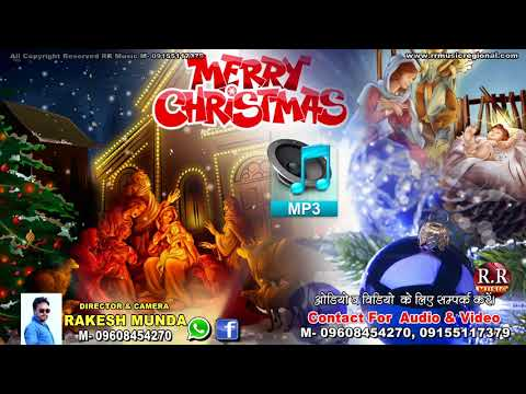 Christmas Non Stop Audio Mp3 | Nagpuri Sadri Christmas Song Collection