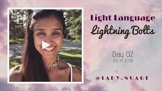 Light Language - Lady Nuage - Lightning Bolt #2