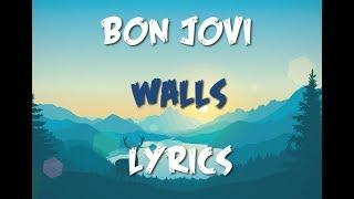 Bon Jovi - Walls (lyrics)