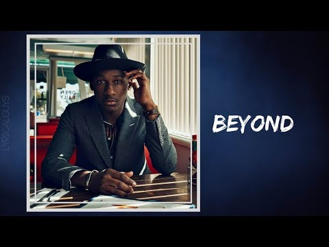 Leon Bridges - Beyond (Lyrics)