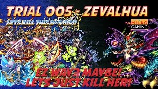 Milko Gaming : Trial 005 Zevalhua Easy way to beat her down !!