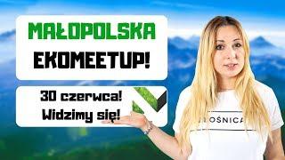 """ZOSTAŁAM AMBASADOREM """"Małopolska EkoMeetup"""" :)"""