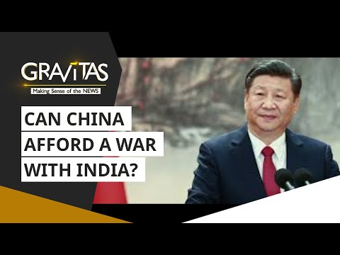 Gravitas: Can China afford a full-blown war with India?
