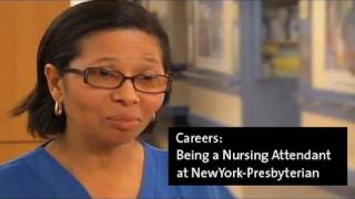 Being a Nursing Attendant at NewYork-Presbyterian
