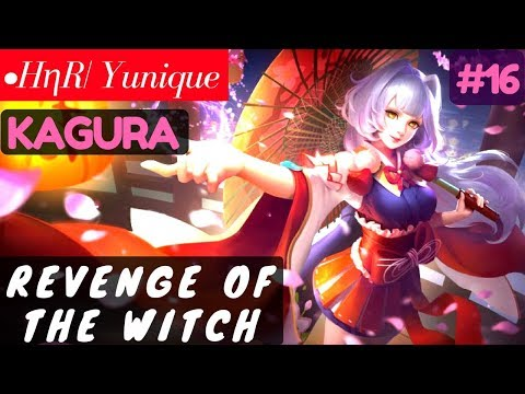 Revenge of the Witch [Rank 15 Kagura] | •HηR| Yunique Kagura Gameplay and Build #16 Mobile Legends