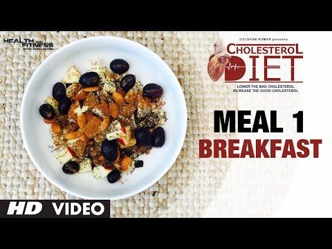 Meal 01- Breakfast | CHOLESTEROL DIET  | Designed & Created by Guru Mann