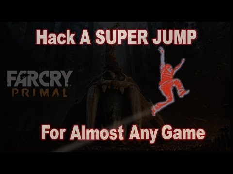 Game Hacking: Hack Super Jump For Almost Any Game (Far Cry Primal)