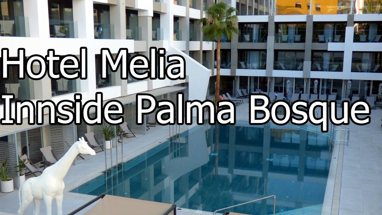 Hotel Melia Innside Palma Bosque Palma De Mallorca Youtube