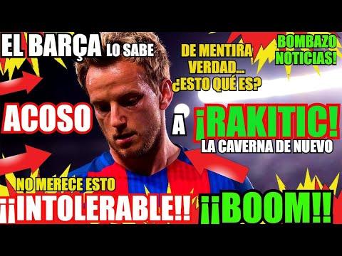 ¡¡ACOSO A RAKITIC!! FC BARCELONA NOTICIAS FICHAJES y RUMORES