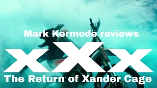 xXx: The Return Of Xander Cage reviewed by Mark Kermode