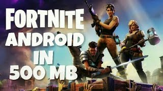 Download Fortnite(Beta) In Just 500 MB On Android!