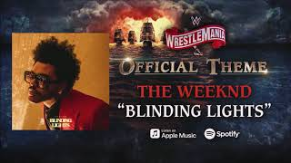 """Wwe Wrestlemania 36:  Theme Song """"blinding Lights"""" By The Weeknd"""