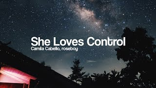 Camila Cabello - She Loves Control 🔥 (Remix) [Bass Boosted]