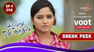 Sillunu Oru Kaadhal | சில்லுனு ஒரு காதல் | Episode 243 | Coming Up Next