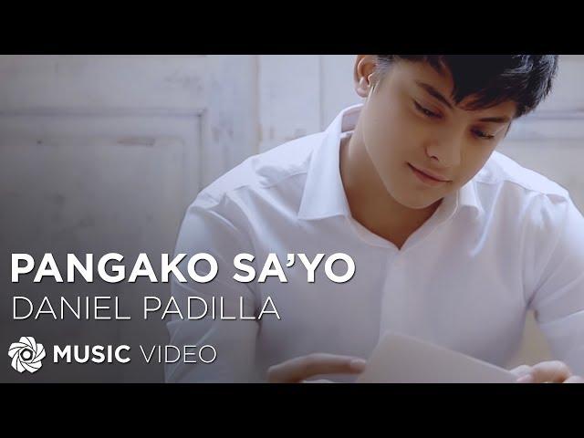 DANIEL PADILLA - Pangako Sa\'yo (Official Music Video) Chords - Chordify