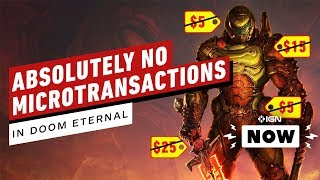 Doom Eternal Will NOT Have Microtransactions - IGN Now