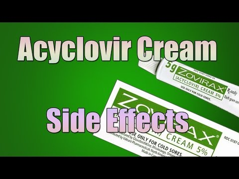Acyclovir Cream Side Effects (Anti-Viral Cream)