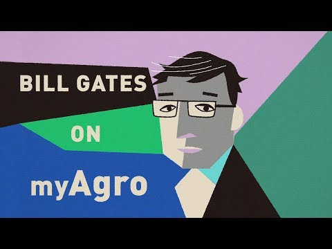 Bill Gates on myAgro