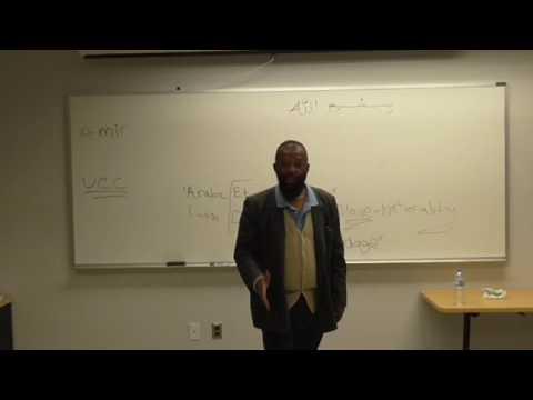 Arabic Etymology Yayah Abdul Malik P.A.S.C.E.P. Instructor Pt4