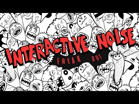Interactive Noise - Freak Out (Official Audio)