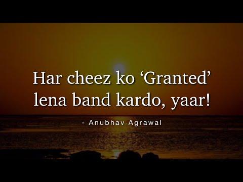 Granted Lena Band Karo!! - Anubhav Agrawal | Epic Poetry
