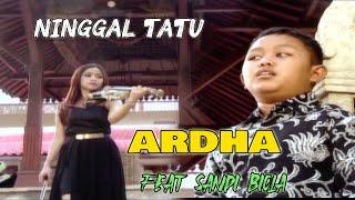Ardha Tatu - Ninggal Tatu [OFFICIAL]