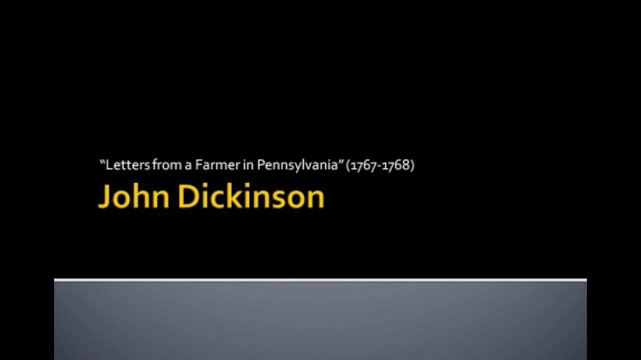 10 John Dickinson — Letters from a Farmer in Pennsylvania 1767