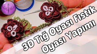 3D Tığ Oyası 3 Katlı Fıstık Modeli Yapımı HD Kalite