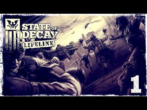 Смотреть прохождение игры State of Decay YOSE. LIFELINE DLC #1 (1/2): Спасения не будет.