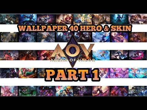 Wallpaper Full HD 40 Hero N Skin AOV PART 1 - Arena Of Valor AOV