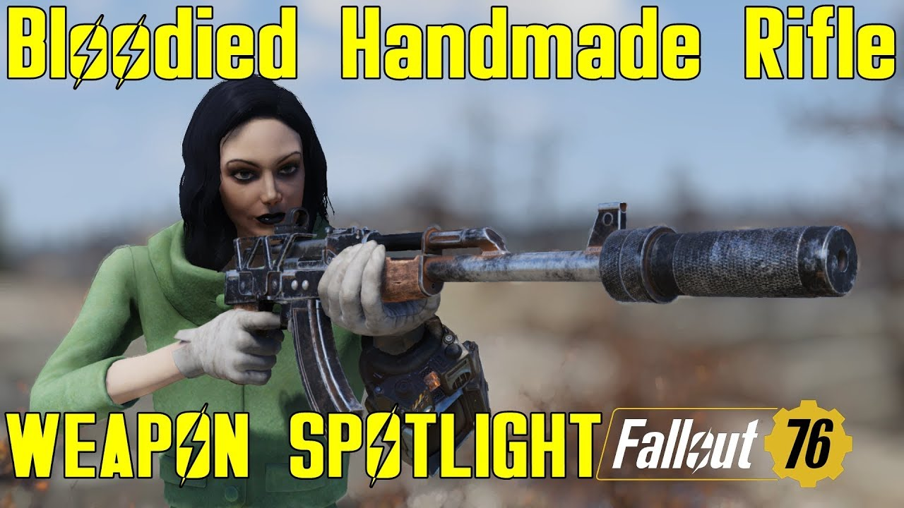 Fallout 76: Weapon Spotlights: Bloodied Handmade Rifle